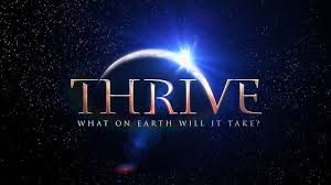 THRIVE - What On Earth Will It Take? - Documentary
