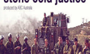 Documentary for Palestine – Stone Cold Justice (2014)