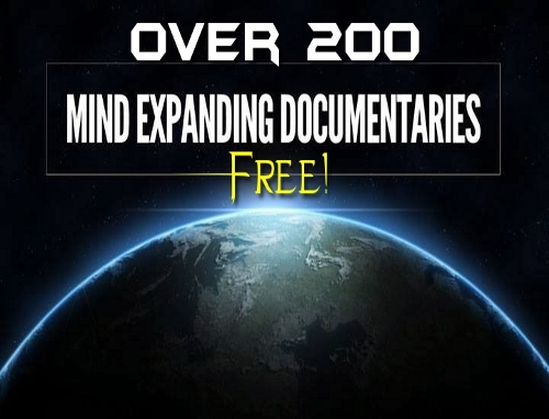 200+ Free Documentaries That Will Expand Your Consciousness!