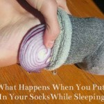 What happens when you put cut up onions in your socks while you sleep?