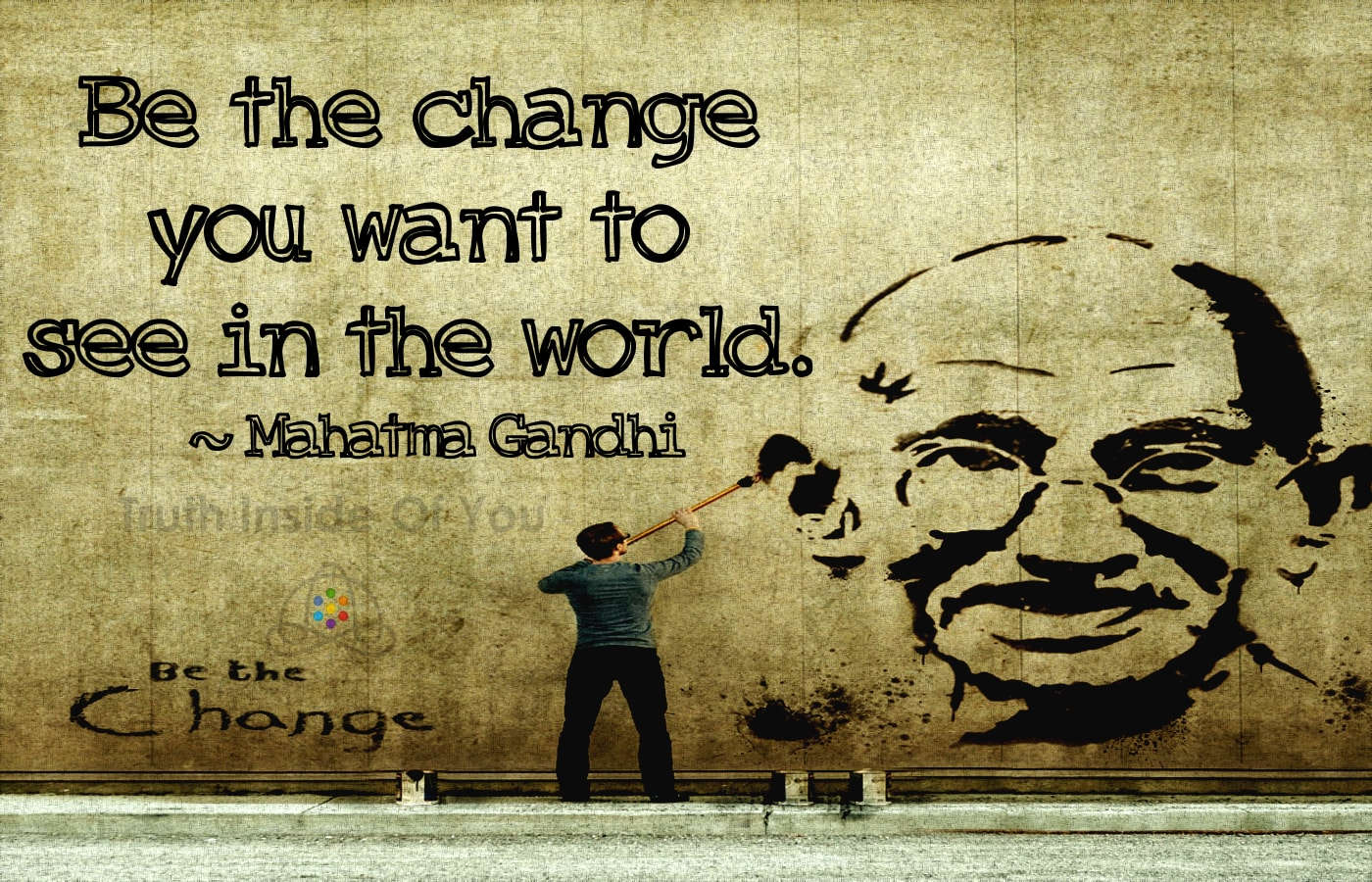 be the change you wish to Amazonin: buy wallstick ' mahatma gandhi(be the change you wish to see in  the world) ' wall sticker (vinyl, 100 cm x 55 cm, multicolor) 57-wl-0034.