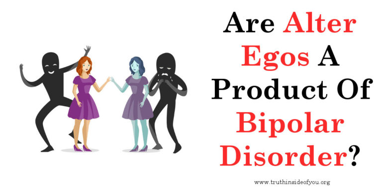 Are Alter Egos A Product Of Bipolar Disorder
