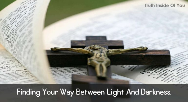 finding-your-way-between-light-and-darkness