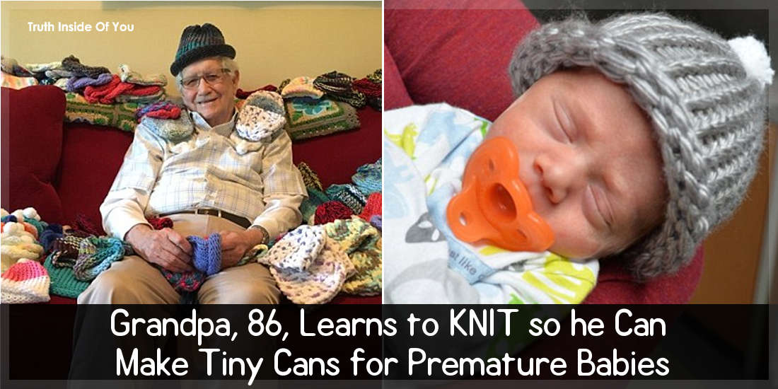 Grandpa, 86, Learns to KNIT so he Can Make Tiny Cans for Premature Babies