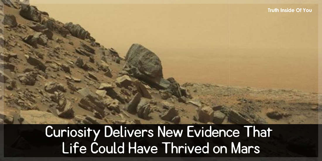 Curiosity Delivers New Evidence That Life Could Have Thrived on Mars