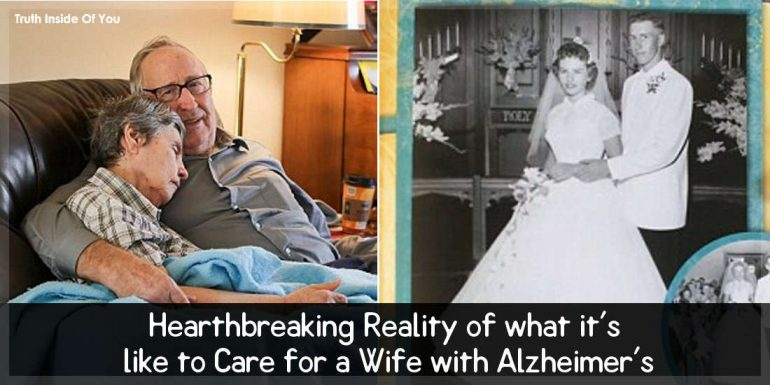 Hearthbreaking Reality of what it's like to Care for a Wife with Alzheimer's