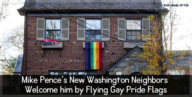 Mike Pence's New Washington Neighbors Welcome him by Flying Gay Pride Flags