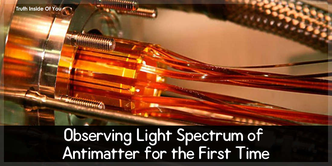 Observing Light Spectrum of Antimatter for the First Time