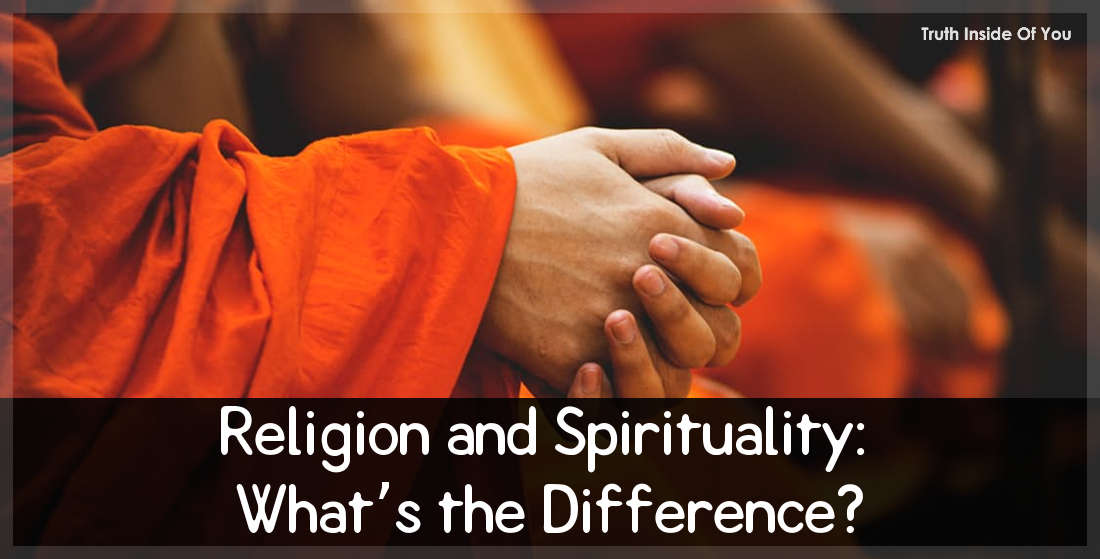 Religion and Spirituality: What's the Difference?