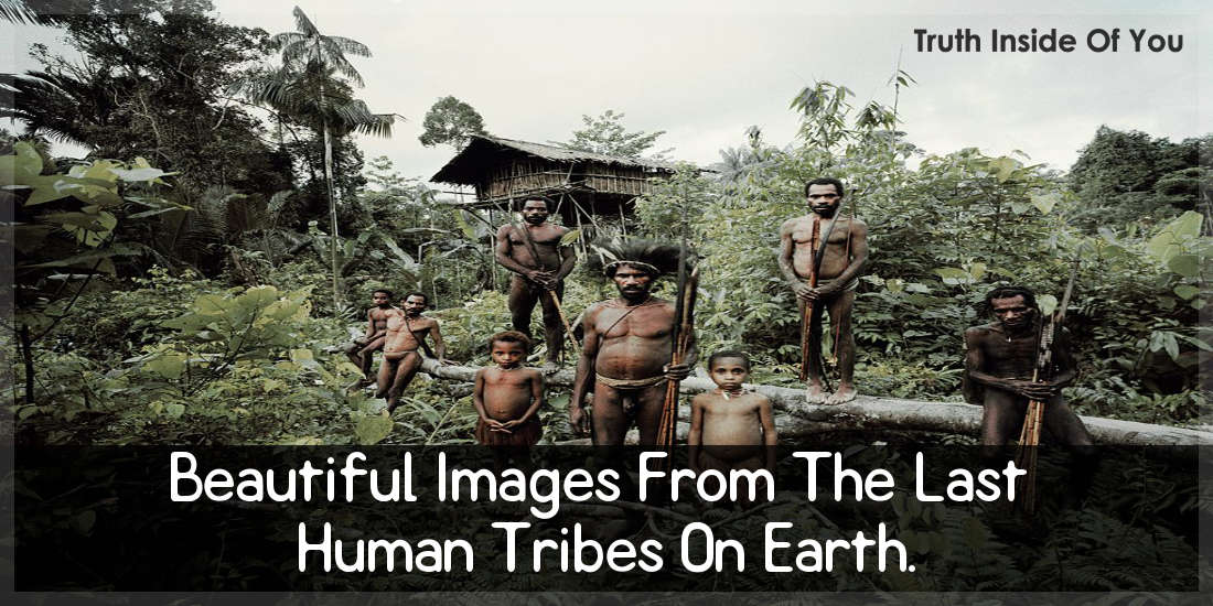 Beautiful Images From The Last Human Tribes On Earth 1