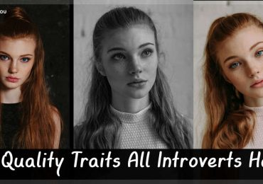 10 Quality Traits All Introverts Have, Even If They Don't Know It