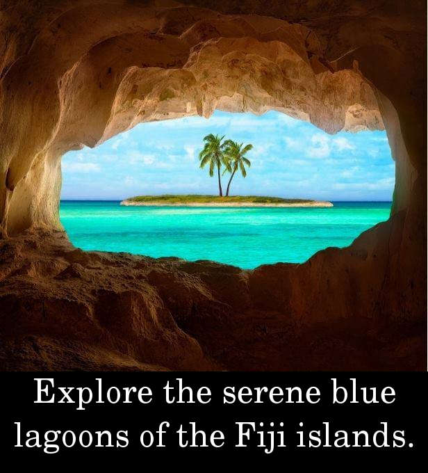 Explore the serene blue lagoons of the Fiji islands.