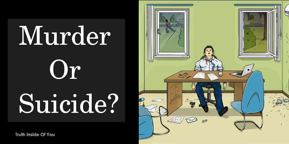 Murder or Suicide?