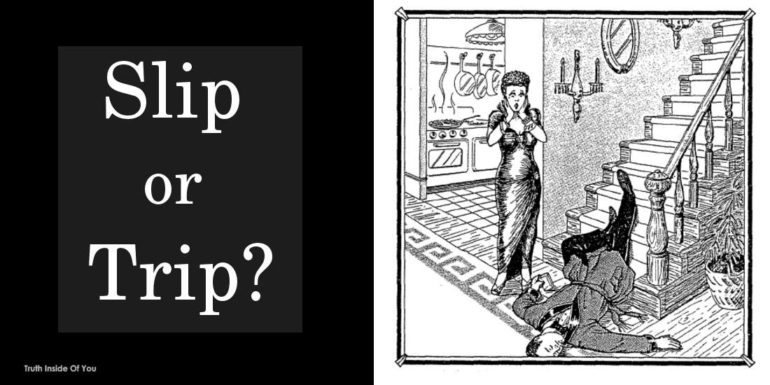 Slip or Trip