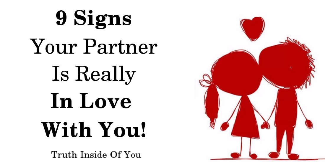 9 Signs Your Partner Is Really In Love With You!
