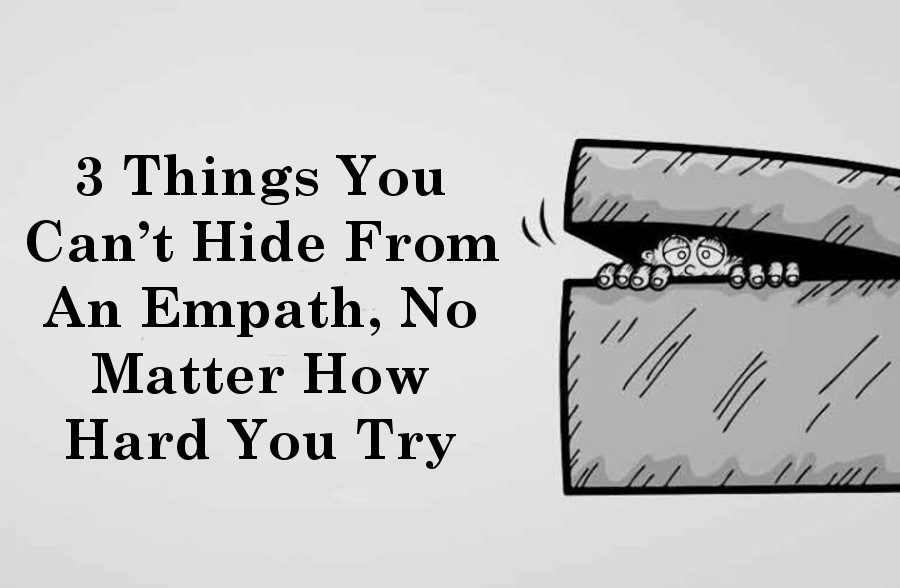 3 Things You Can't Hide From An Empath, No Matter How Hard You Try