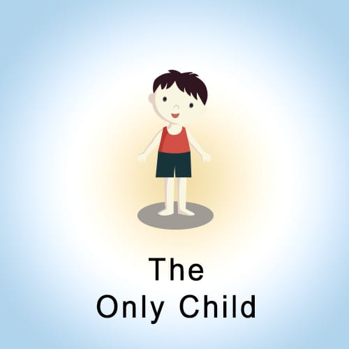 4. The Only child