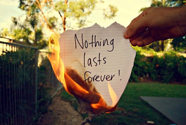 18. Nothing lasts forever