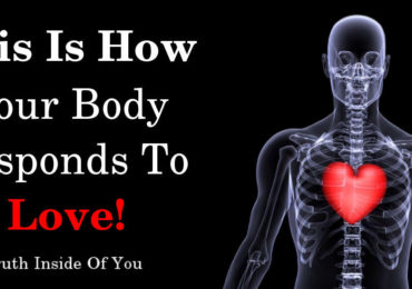 This Is How Your Body Responds To Love.