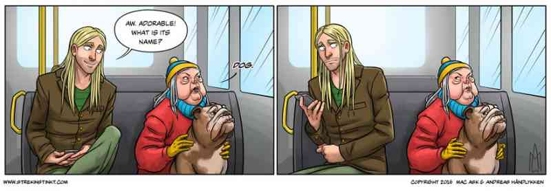 9. Talking of pets, isn't it annoying when the cute pooch you saw on your way to work has the most rude owner.