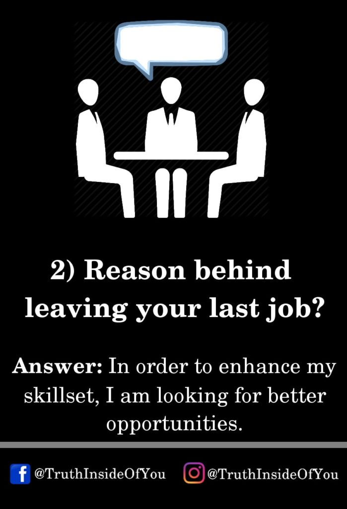 reason behind leaving your last job_