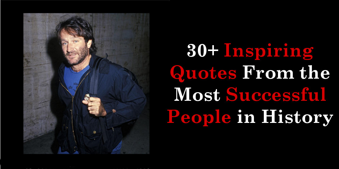 30+ Inspiring Quotes From the Most Successful People in History