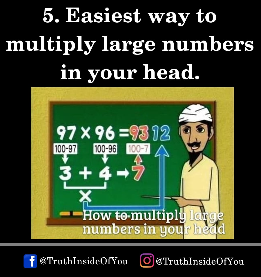 5. Easiest way to multiply large numbers in your head.