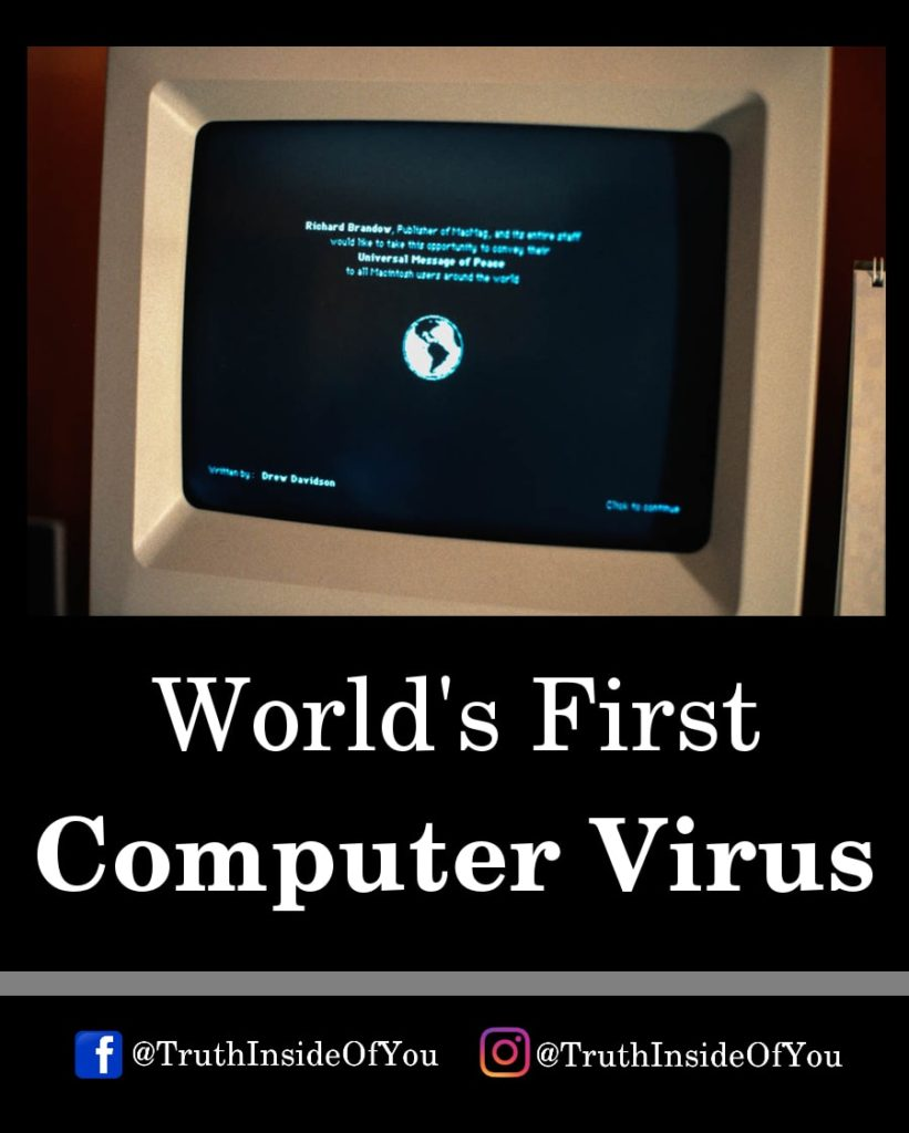 7. World's First Computer Virus