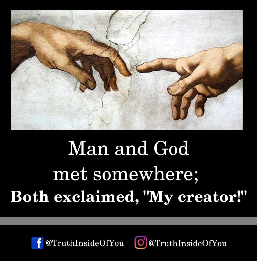 8. Man and God met somewhere