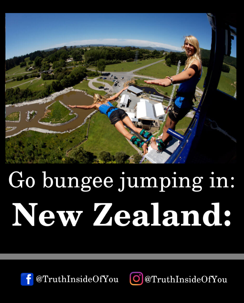 Go bungee jumping in_ New Zealand