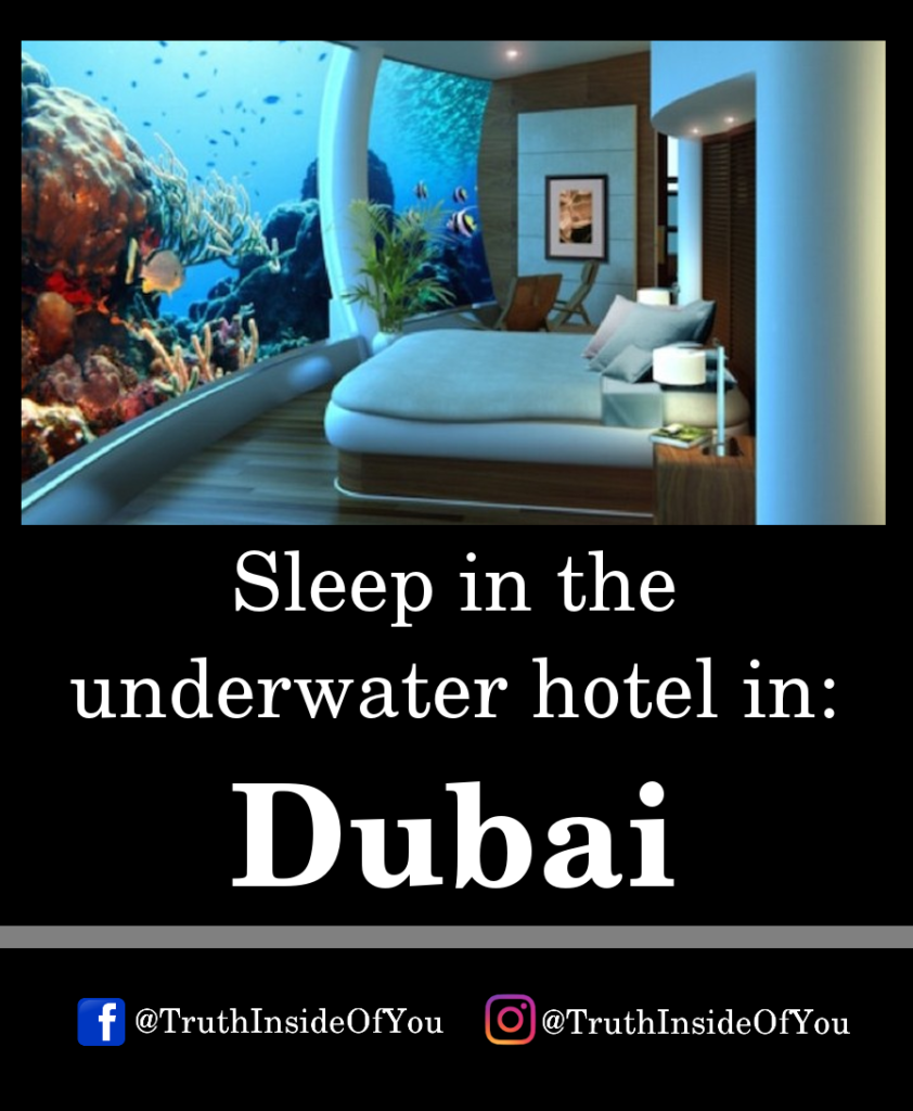 Sleep in the underwater hotel in_ Dubai