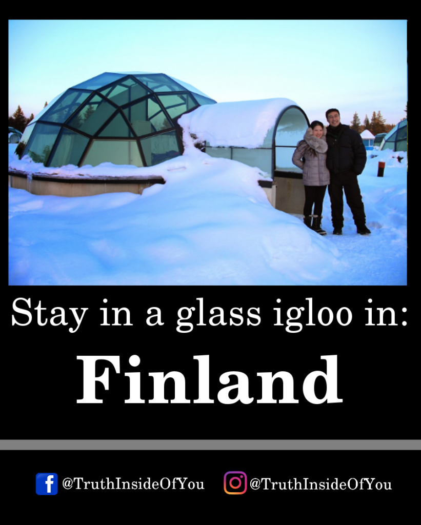 Stay in a glass igloo in_ Finland