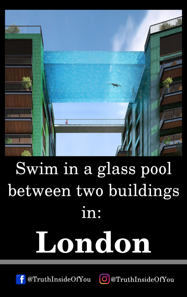 Swim in a glass pool between two buildings in_ London