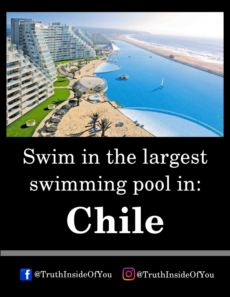 Swim in the largest swimming pool in_ Chile