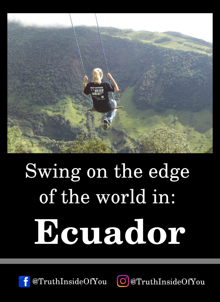 Swing on the edge of the world in_ Ecuador