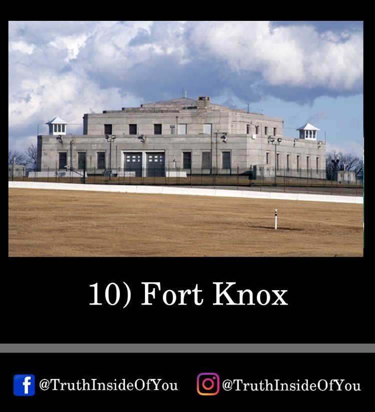 10. Fort Knox