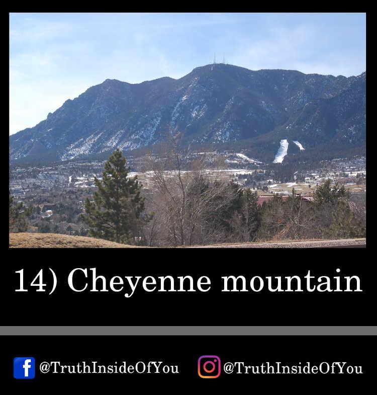 14. Cheyenne mountain
