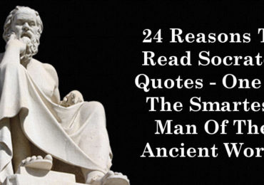 24 Reasons To Read Socrates Quotes - One Of The Smartest Man Of The Ancient World