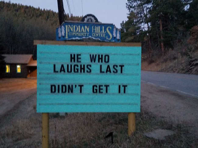 Funniest Signs Are Covering the Streets of Colorado - 20