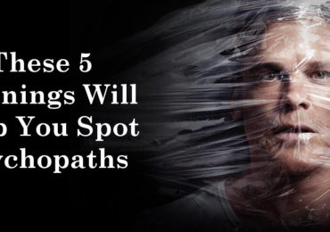 These 5 Warnings Will Help You Spot Psychopaths