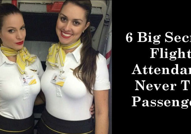 6 Big Secrets Flight Attendants Never Tell Passengers