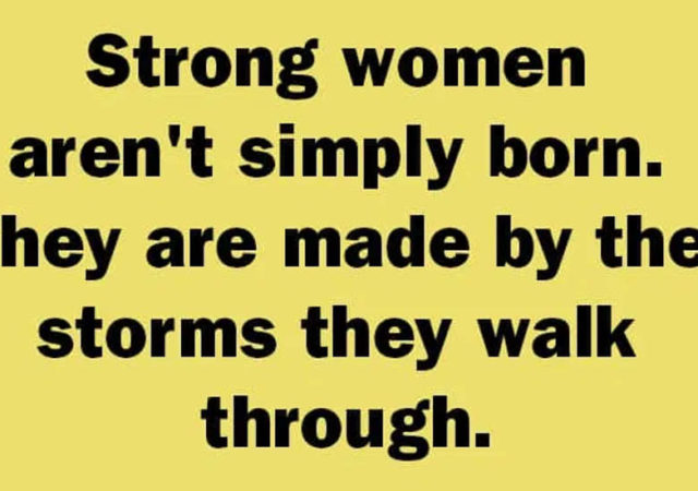 Strong Women Aren't Simply Born