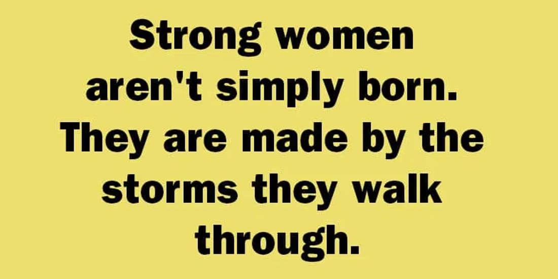 Strong Women Aren't Simply Born
