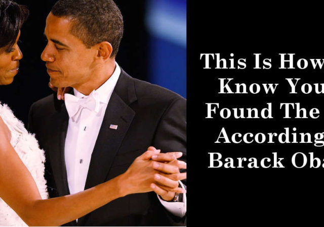 This Is How You Know You've Found The One According To Barack Obama