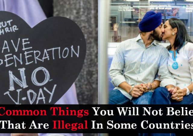 7 Common Things You Will Not Believe That Are Illegal In Some Countries