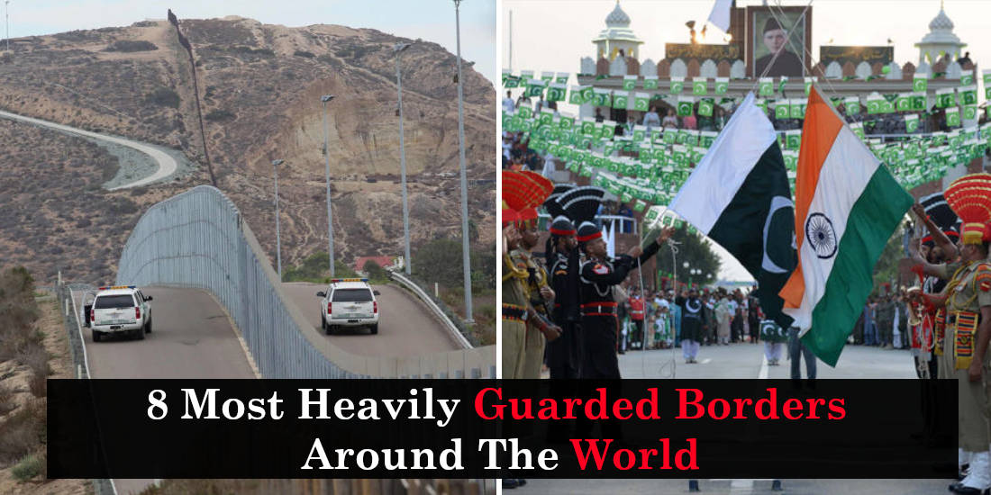 8 Most Heavily Guarded Borders Around The World