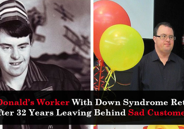 McDonald's Worker With Down Syndrome Retires After 32 Years Leaving Behind Sad Customers