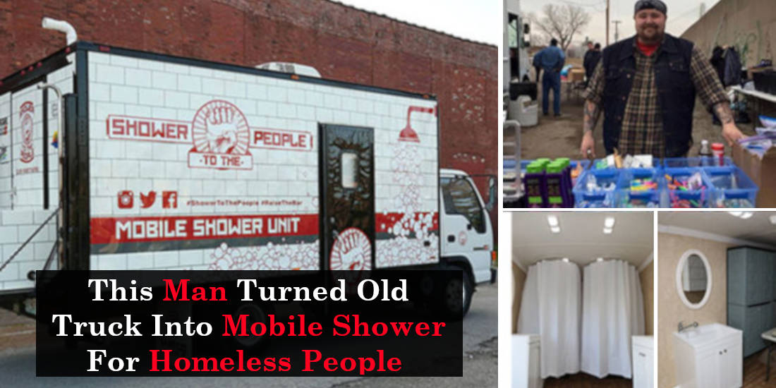 This Man Turned Old Truck Into Mobile Shower For Homeless People