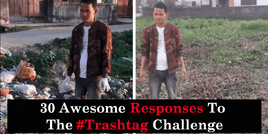 30 Awesome Responses To The #Trashtag Challenge