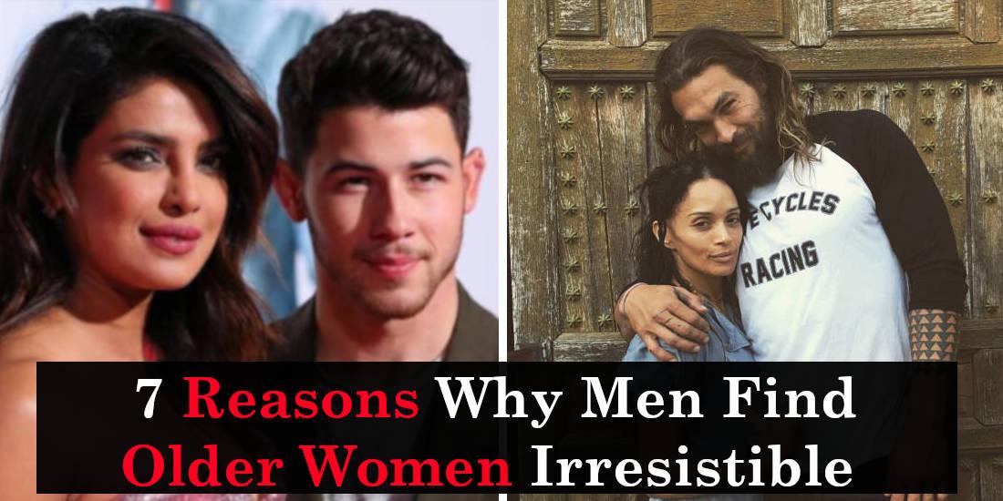7 Reasons Why Men Find Older Women Irresistible - Truth -5826